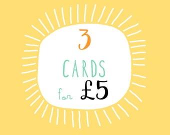 Choose Any Three Cards For Five Pounds! Greetings Card Deal - Greeting Cards