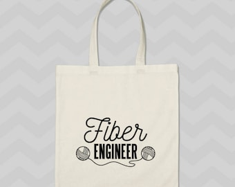 Funny tote bag, fiber engineer, tote bag, crochet, knit, yarn bag, gift for knitters, gift for crocheters, mothers day gift, sarcastic tote