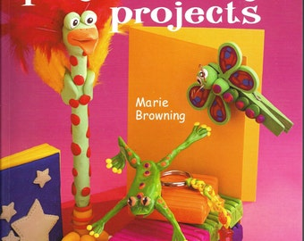 Totally Cool Polymer Clay Projects by Marie Browning, Sterling, 2005