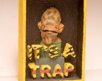 Fridge magnet It's a Trap