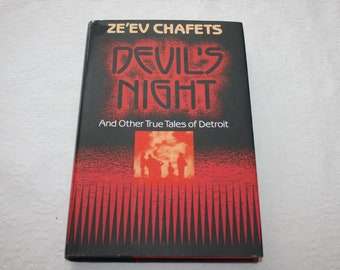 "Vintage Hard Cover Dust Jacket Book, "" Devil's Night and Other True Tales of Detroit "", by Ze'ev Chafets, 1990"