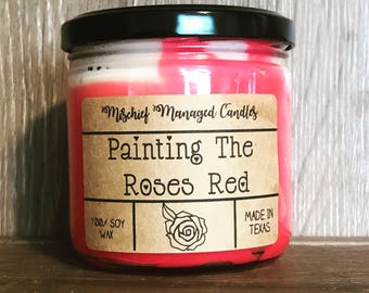 We're Painting the Roses Red Soy Wax Candle