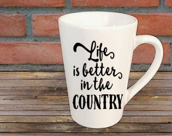 Life is Better in the Country Mug Coffee Cup Kitchen Decor Bar Gift for Her Him Jenuine Crafts