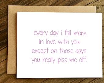 Liebe - lustige Karte - Karte für Mann - Karte für Frau - lustige Jahrestags-Karte - jeden Tag, die ich zu fallen.