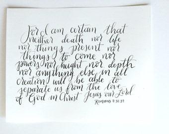 8x10 Romans 8:38-39