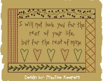 Primitive Machine Embroidery Design-Rest of My Life--Saying-5X7-INSTANT DOWNLOAD