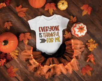 Everyone is Thankful For Me onesie/toddler shirt