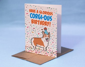 CORGI BIRTHDAY CARD - Pembroke Welsh Corgi Birthday Card - Dog Humor Funny Birthday Card - Dog Card - Corgi Greeting Card - Welsh Corgi Card