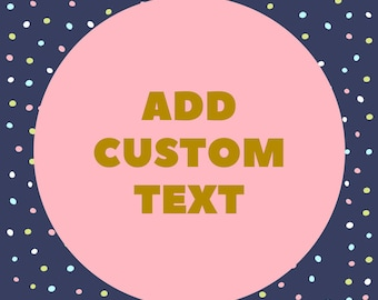 Add Custom Text