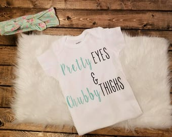 Pretty Eyes and Chubby Thighs Onesie Cute T-shirt great gift.