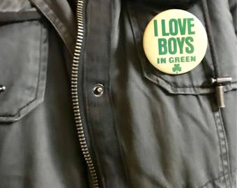 """Cute Vintage 1973 """"I Love Boys In Green"""" St. Patrick's Day Pin/Button"""