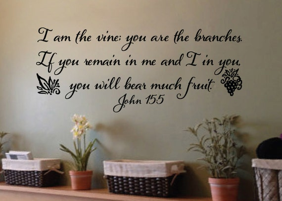 John 15 5 I Am The Vine You Are The Branches Wall Vinyl