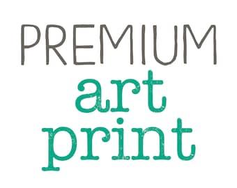 Premium Art Prints - FREE Shipping