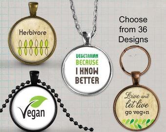 Vegan Necklace or Vegan Keyring, Vegetarian Jewelry, Vegan Pendant Necklace, Humane, Herbivore, Love animals eat plants