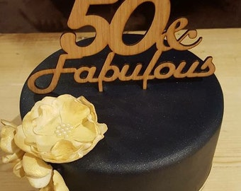 Fifty & Fabulous Cake Topper