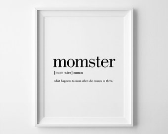 Momster, Funny Mom Gifts, Momster Print, Funny Print, Funny Definitions, Mom Printables, Mom Prints, Downloadable Mom