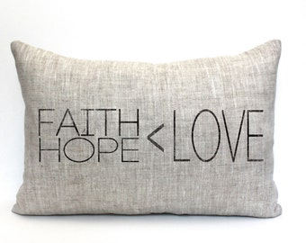 """faith hope love pillow, and the greatest of these is love, throw pillow, word pillow, phrase pillow, mother's day gift - """"Faith Hope Love"""""""