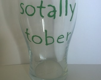 sotally tober pint glass
