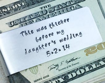 Money clip /  Father of the Bride gift / This was thicker before my daughter's wedding / This was thicker before my son's wedding