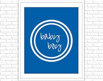 Blue Baby Boy Print | 8x10 Printable Art Print | Boy Wall Art | Boy Printable | Nursery Subway Art | Instant Download Printable
