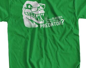 Funny Dinosaur T-Shirt Do These Glasses Make Me Look Like A Predator T-Shirt Trex T-Shirt Velociraptor Tee Shirt T Shirt Mens Ladies Womens
