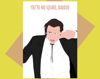 Daddio - Pulp Fiction greeting card - Pop culture greeting card - Father's day