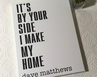 Painted canvas sign - dave matthews - dave matthews band gift