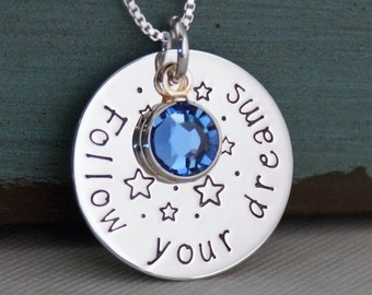 Graduation Necklace - Follow your dreams - Handstamped Sterling Silver Necklace