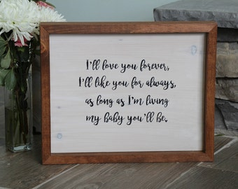 As Long As I'm Living My Baby You'll Be | Custom Wood Sign | Nursery Wall Art | Baby Shower Gift | New Baby Gift | Nursery Wall Sign