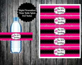 Digital  Personalized Kiss The 30's Goodbye 40th Birthday Party  Water Bottle Labels 8 x 2 Inches