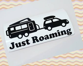 Caravan or Car Sticker - Just Roaming