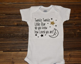 Twinkle Twinkle Little Star Do You Know How Loved You Are Bodysuit Baby  Baby Shower Gift Nursery Custom Clothing Infant {K89}