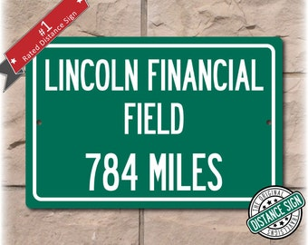 Personalized Highway Distance Sign To: Lincoln Financial Field, Home of the Philadelphia Eagles