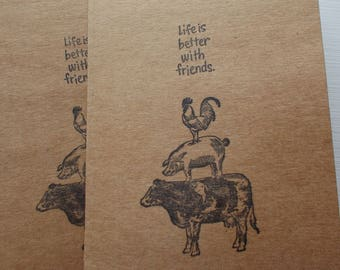 """Hand Stamped Farm Animal Friends Card with quote """"Life is better with friends."""" Set of 5 Blank Greeting Cards Kraft Paper Card Stock"""