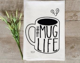 Tea Towel - Mug Life Tea Towel Coffee Tea Towel Gourmet Chef Cooking Baking Flour Sack Tea Towel Kitchen Decor Dish Cloth Kitchen Towel