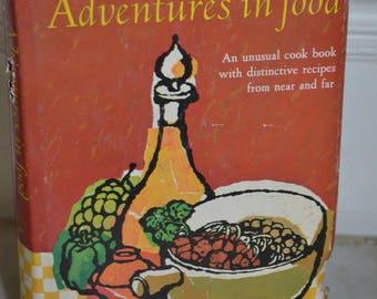 Vintage Hardback Book: Adventures in Food Cookbook (Dorothy Krell/ Sunset) 1964