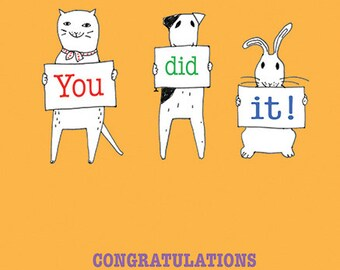 You Did It! Congratulations!