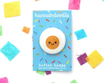 Fried Egg Badge, Kawaii Button Pin, Breakfast Food Gift, Round 38mm Button Badge, hannahdoodle