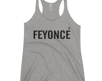 Feyonce' Tank | Racerback Tank | Bella + Canvas | Feyonce Shirt | Feyonce Tank | Feyonce Tank Top | Fiance Shirt | Engagement Gift | Gift