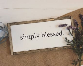 8x16   Simply Blessed sign   fixer upper style   farmhouse sign  