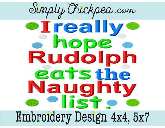 Embroidery Design I Really Hope Rudolph Eats The Naughty List