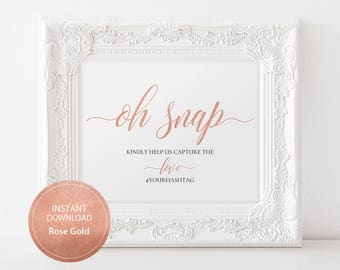 INSTANT DOWNLOAD Editable Pdf Template Sign for social Media Hashtag Oh Snap sign 8x10 Rose Gold Calligraphy Hashtag Sign Printable#DP140_31