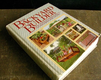 Vintage DIY Backyard Projects Idea Book | 1985 Backyard Builder | 150 Project Plans for Garden Yard Home | Handyman | Father's Day Gift