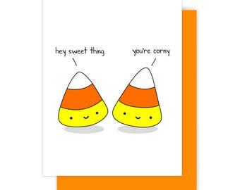 Funny Halloween Card For Friend Girlfriend Boyfriend Cute Candy Corn Corny Sweet Kawaii Fun Handmade Greeting Cards Gifts Gift Ideas Her Him