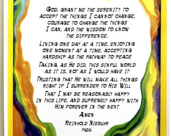 God Grant Me 8x11 REINHOLD NIEBUHR Long Serenity Prayer Inspiration Full Motivation AA Recovery Sobriety Heartful Art by Raphaella Vaisseau