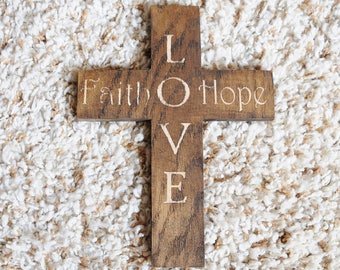 Faith, Hope and Love stained wooden cross.