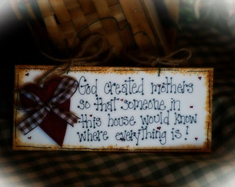 God Created Moms GIFT Mommy Sign Mother Country Whimsical Decor