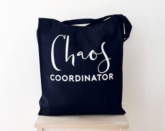 Chaos Cooridinator Tote, Teacher Gift, Gift for Friend, Gift for Mum, Gift for Mom, Tote Bag, Shopping Bag, Grocery Bag, Reusable Bag