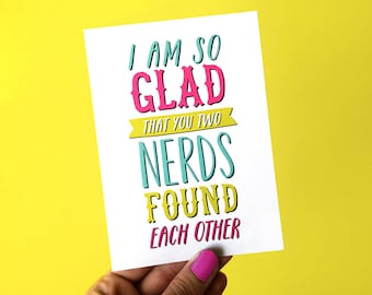 Nerd Card - Funny Wedding Card - Bridal Shower Card - Card For Bride - Card For Groom - Anniversary Card - Engagement Card - Hen Party Card
