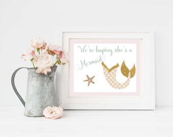 We're Hoping She's a Mermaid 8x10 Printable - Mermaid Baby Announcement - Pink and Gold Announcement